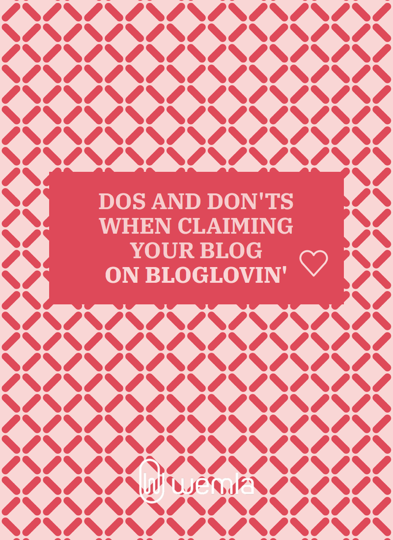 Five tips when claiming your blog on Bloglovin\', mistakes to avoid.