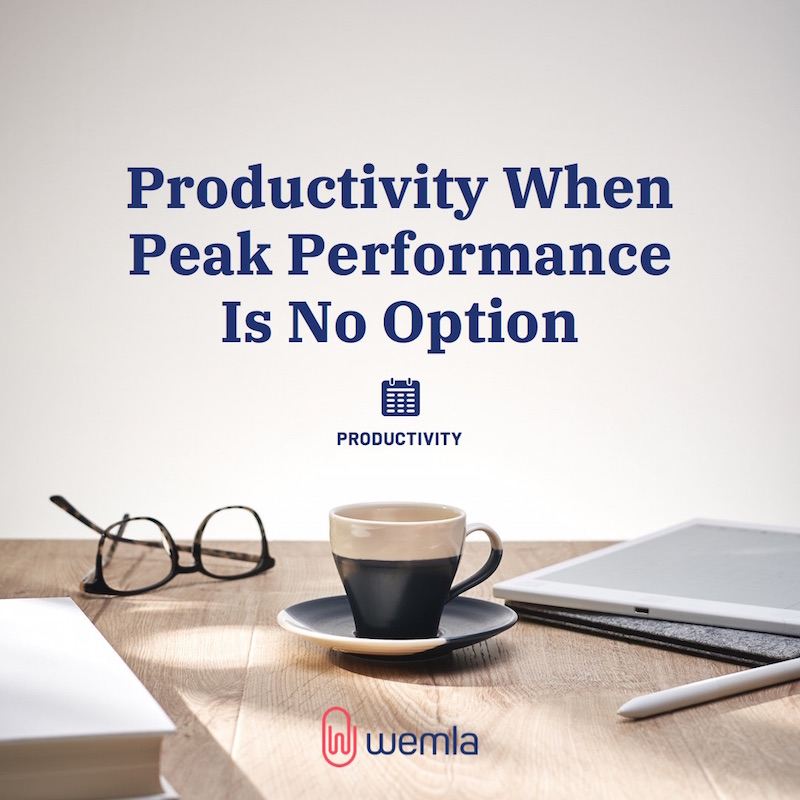 Productivity When Peak Performance Is No Option