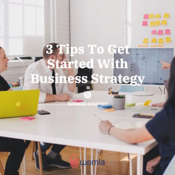 3 Tips To Get Started With Business Strategy