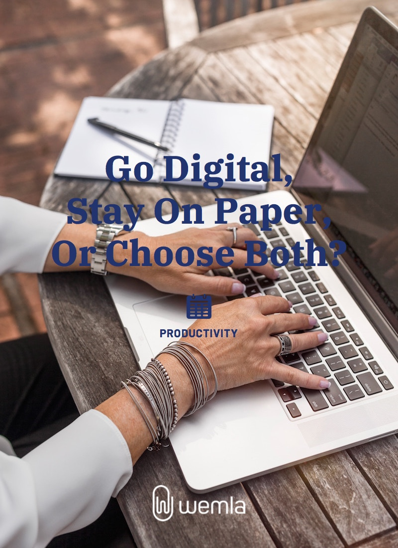 Go Digital, Stay On Paper, Or Choose Both?