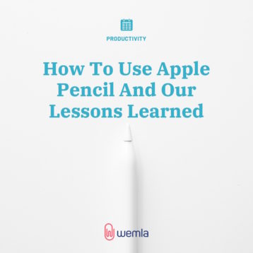 How To Use Apple Pencil And Our Lessons Learned