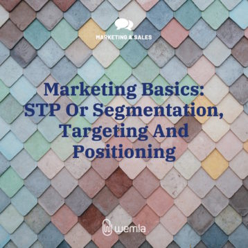 Marketing Basics: STP Or Segmentation, Targeting And Positioning