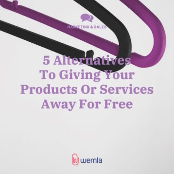 5 Alternatives To Giving Your Products Or Services Away For Free